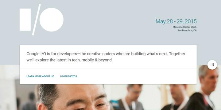 「Google I/O 2015」のWebデザインを要チェック!